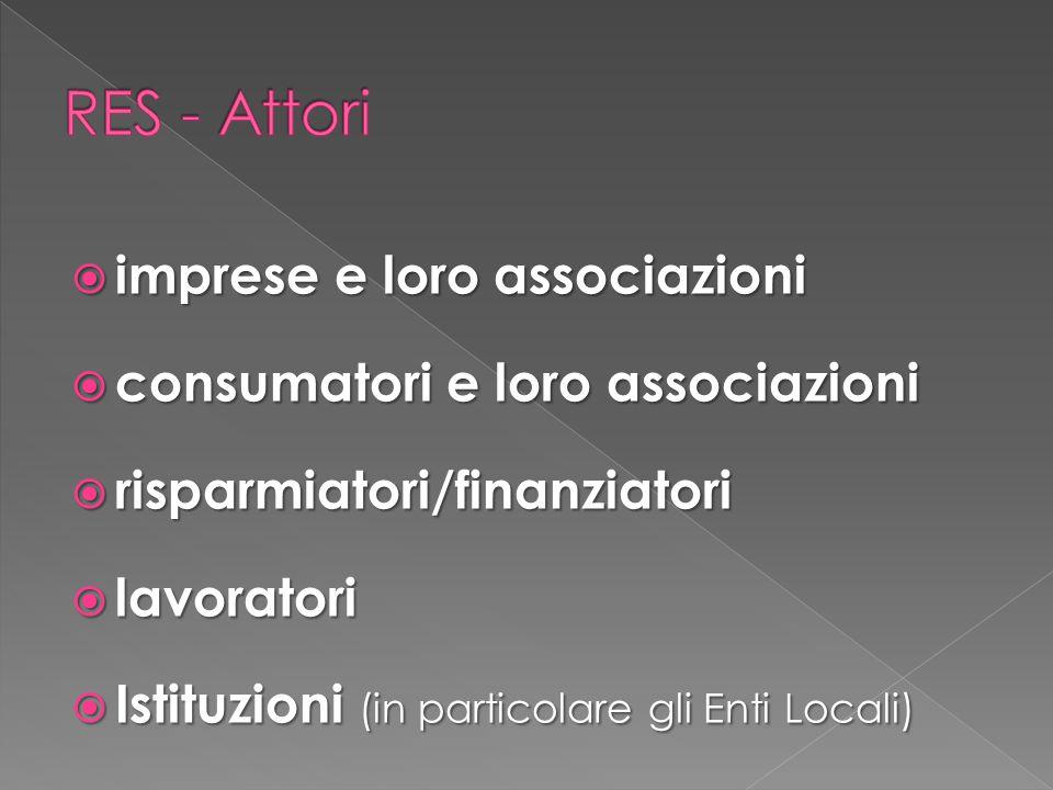  imprese e loro associazioni  consumatori e loro associazioni  risparmiatori/finanziatori  lavoratori  Istituzioni (in particolare gli Enti Locali)