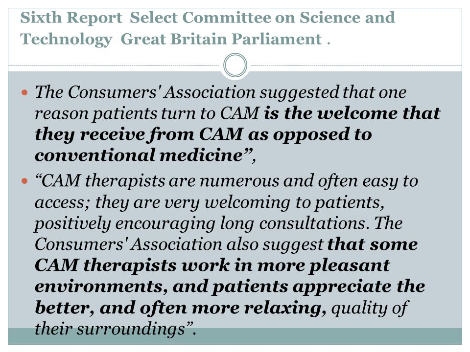 Sixth Report Select Committee on Science and Technology Great Britain Parliament. The Consumers' Association suggested that one reason patients turn t