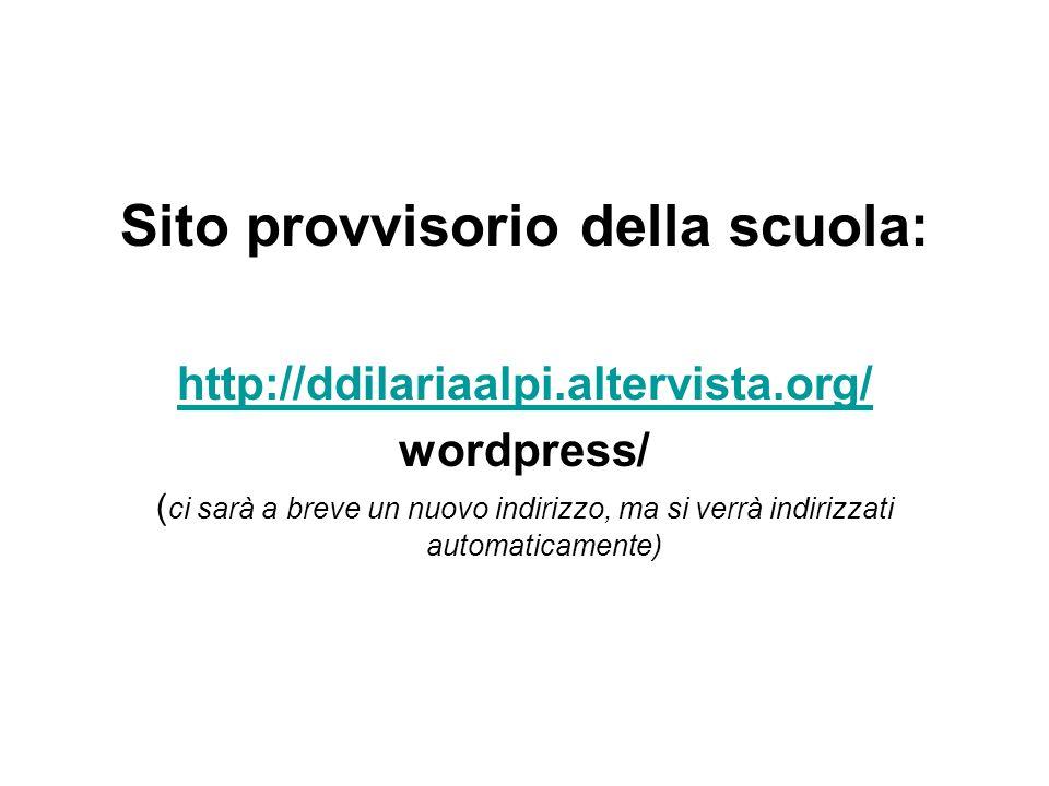 Sito provvisorio della scuola: http://ddilariaalpi.altervista.org/ wordpress/ ( ci sarà a breve un nuovo indirizzo, ma si verrà indirizzati automaticamente)