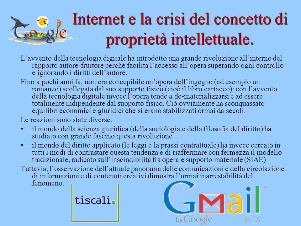 Internet e la crisi del concetto di proprietà intellettuale. L'avvento della tecnologia digitale ha introdotto una grande rivoluzione all'interno del