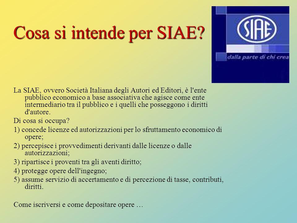 Cosa si intende per SIAE? La SIAE, ovvero Società Italiana degli Autori ed Editori, è l'ente pubblico economico a base associativa che agisce come ent