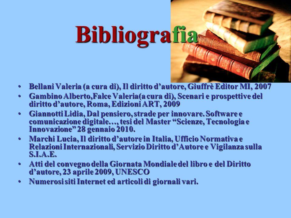 Bibliografia Bellani Valeria (a cura di), Il diritto d'autore, Giuffrè Editor MI, 2007Bellani Valeria (a cura di), Il diritto d'autore, Giuffrè Editor