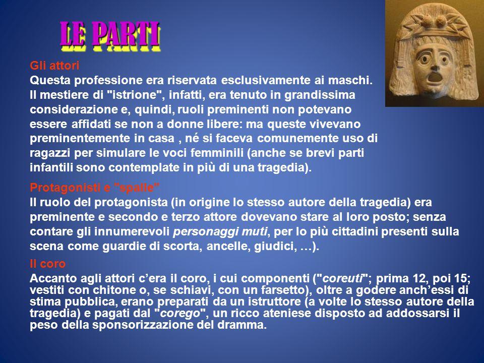 La tragedia Pericle incoraggiò le rappresentazioni perché avevano un alto valore educativo.