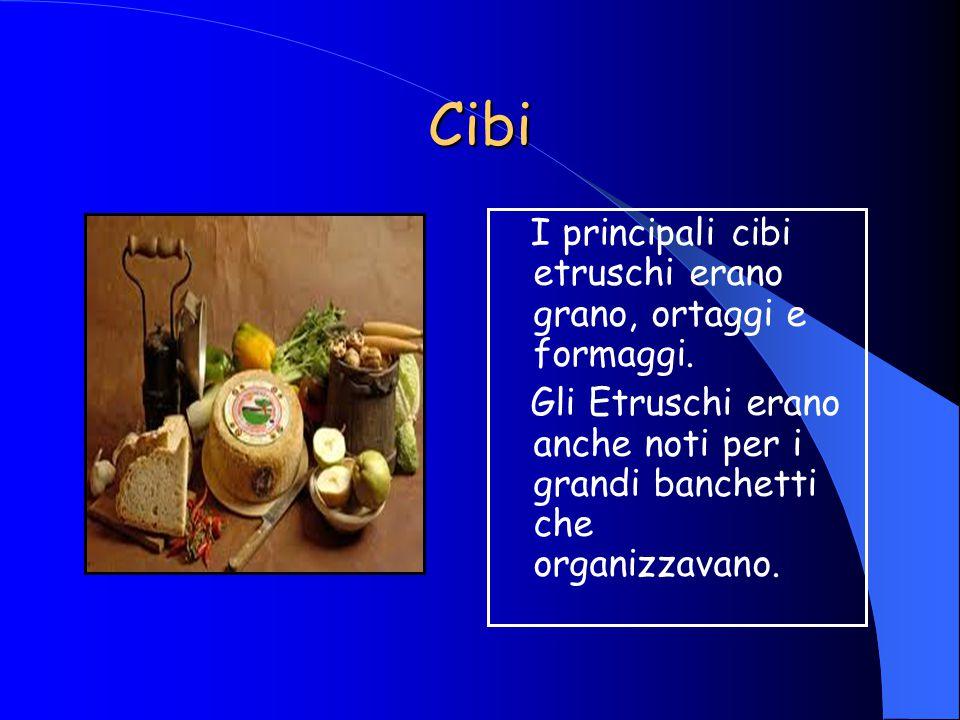 Cibi I principali cibi etruschi erano grano, ortaggi e formaggi.