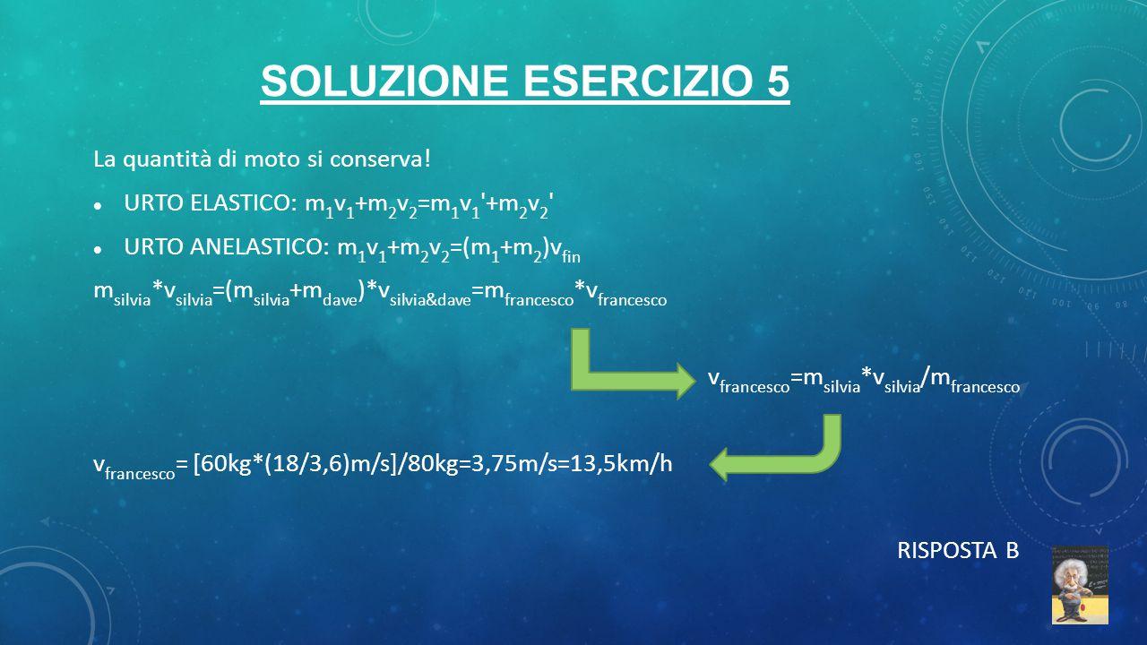 La quantità di moto si conserva! URTO ELASTICO: m 1 v 1 +m 2 v 2 =m 1 v 1 '+m 2 v 2 ' URTO ANELASTICO: m 1 v 1 +m 2 v 2 =(m 1 +m 2 )v fin m silvia *v