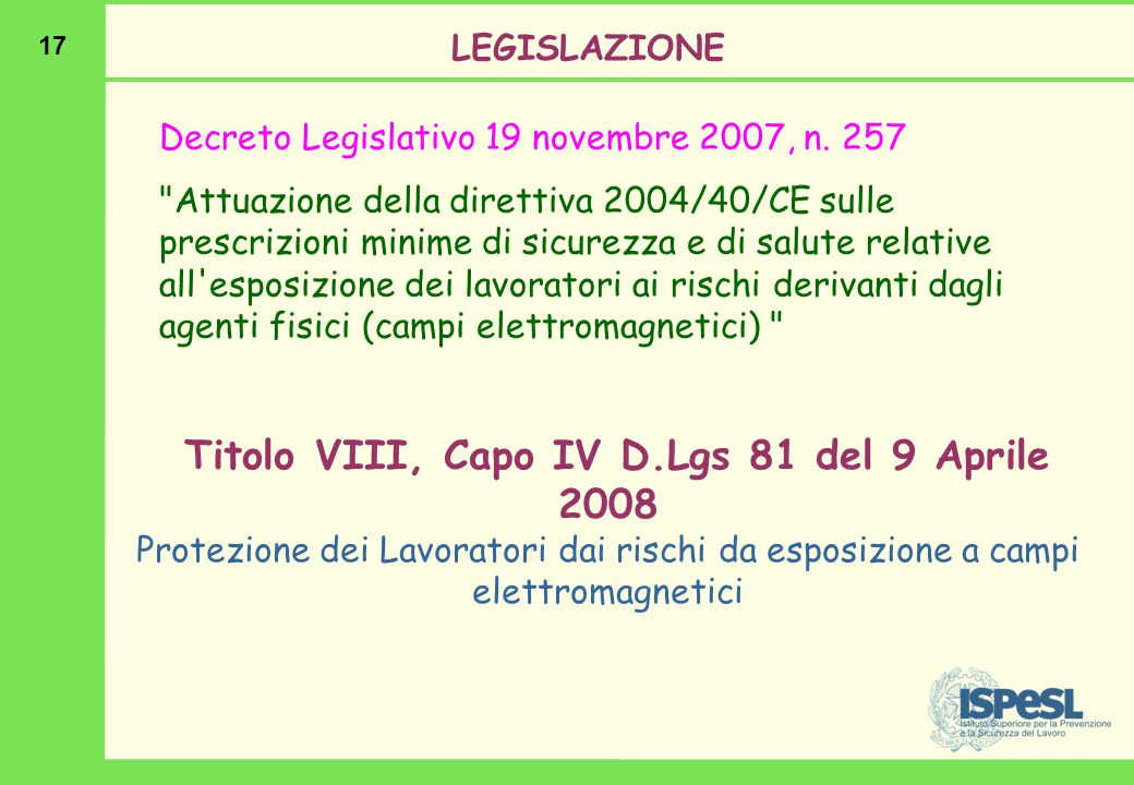 17 Decreto Legislativo 19 novembre 2007, n. 257