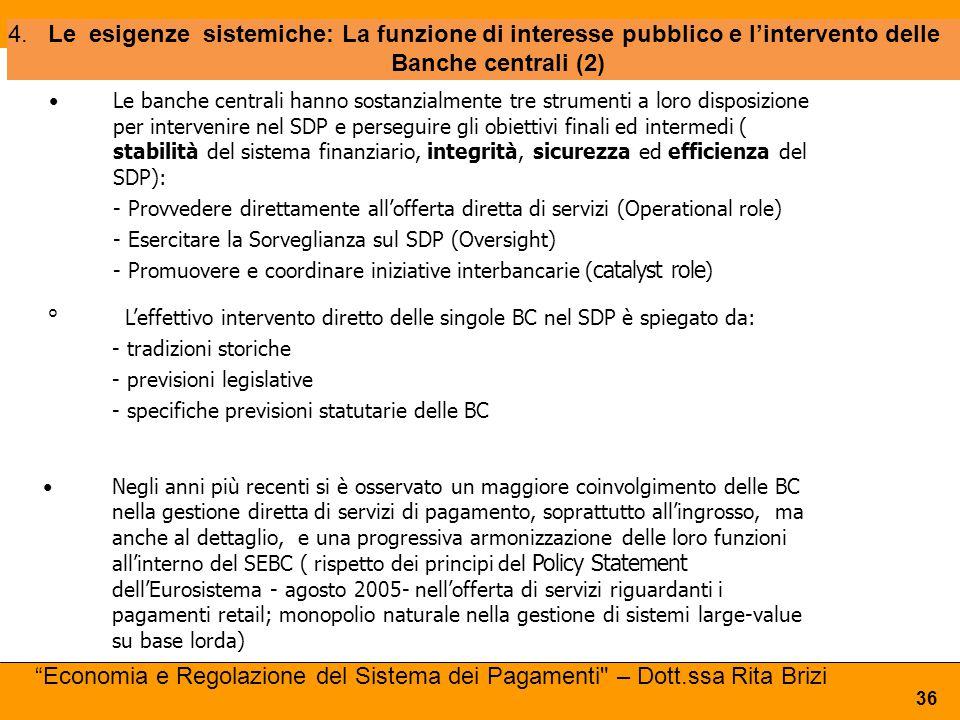 Le banche centrali hanno sostanzialmente tre strumenti a loro disposizione per intervenire nel SDP e perseguire gli obiettivi finali ed intermedi ( st