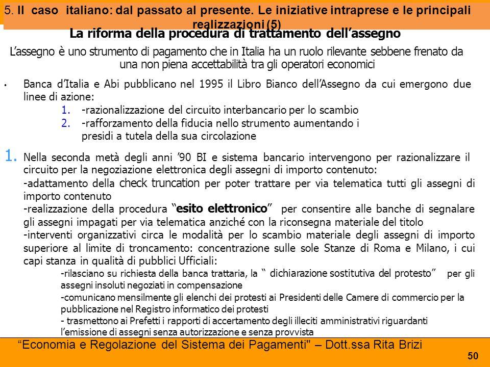 5. Il caso italiano: dal passato al presente. Le iniziative intraprese e le principali realizzazioni (5) 50 La riforma della procedura di trattamento