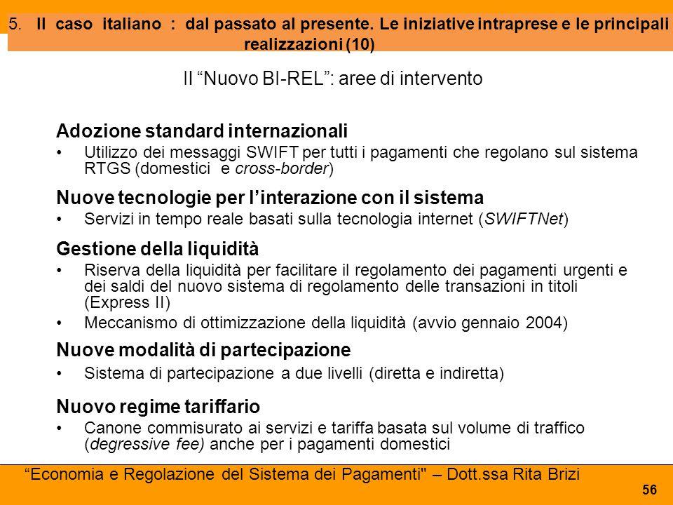 """5.Il caso italiano : dal passato al presente. Le iniziative intraprese e le principali realizzazioni (10) 56 Il """"Nuovo BI-REL"""": aree di intervento Ado"""