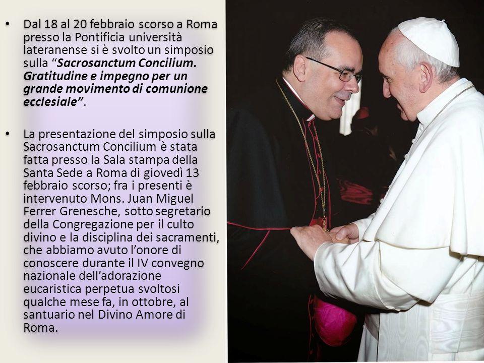 Dal 18 al 20 febbraio scorso a Roma presso la Pontificia università lateranense si è svolto un simposio sulla Sacrosanctum Concilium.