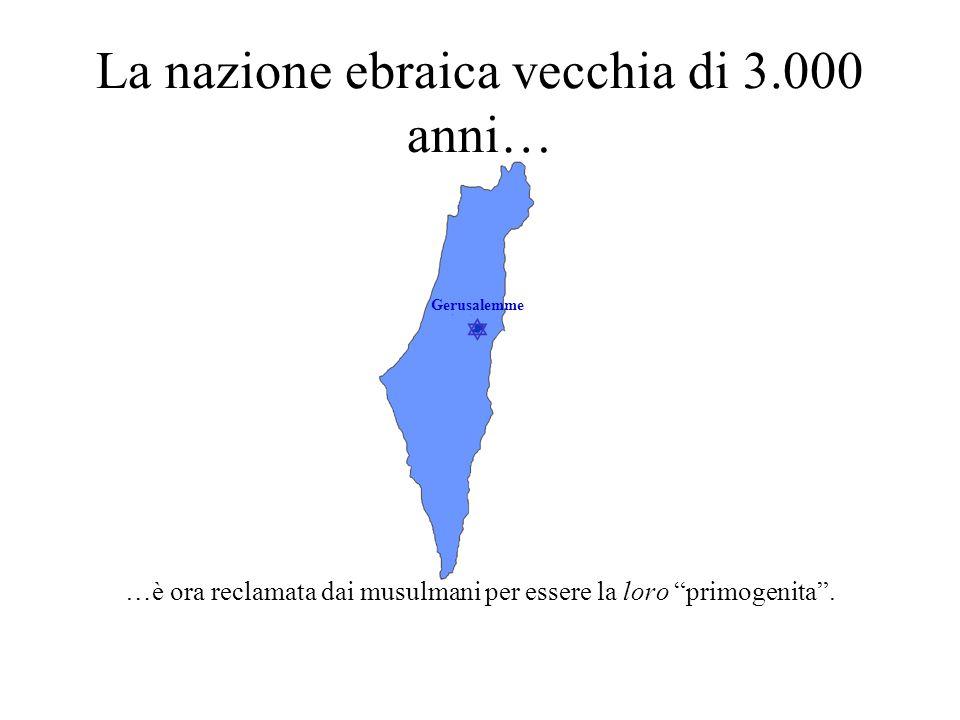  Gerusalemme La nazione ebraica vecchia di 3.000 anni…