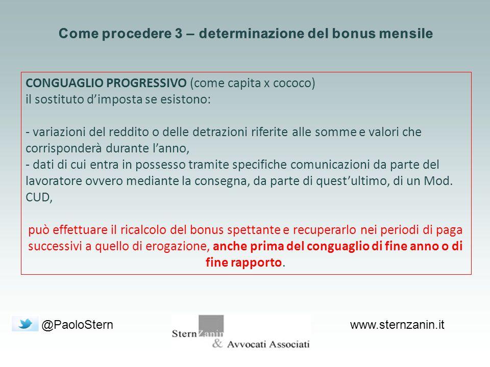 @PaoloSternwww.sternzanin.it CONGUAGLIO PROGRESSIVO (come capita x cococo) il sostituto d'imposta se esistono: - variazioni del reddito o delle detraz
