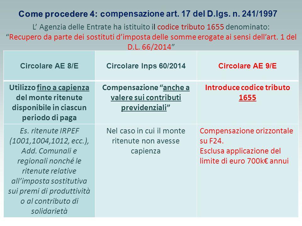@PaoloSternwww.sternzanin.it L' Agenzia delle Entrate ha istituito il codice tributo 1655 denominato: Recupero da parte dei sostituti d'imposta delle somme erogate ai sensi dell'art.