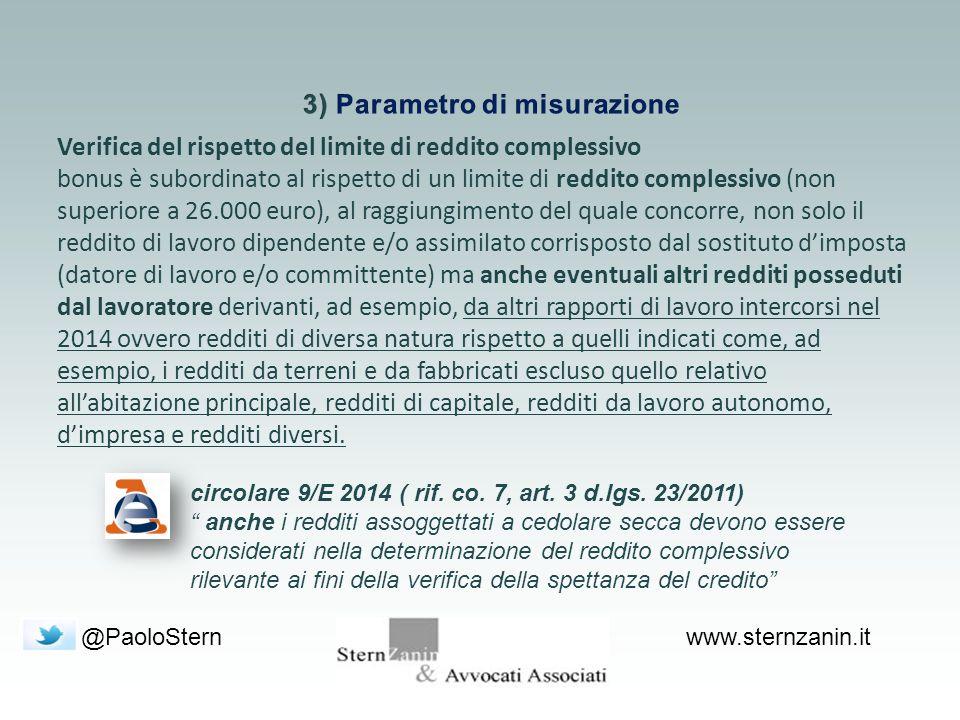"""@PaoloSternwww.sternzanin.it circolare 9/E 2014 ( rif. co. 7, art. 3 d.lgs. 23/2011) """" anche i redditi assoggettati a cedolare secca devono essere con"""