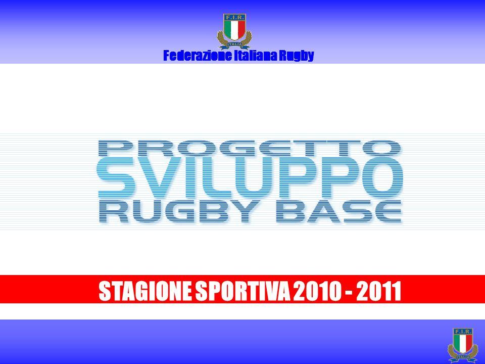 Federazione Italiana Rugby STAGIONE SPORTIVA 2010 - 2011