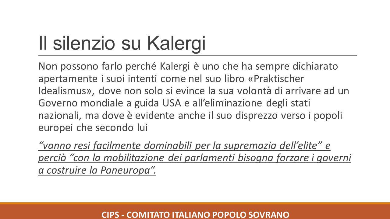 Il silenzio su Kalergi Non possono farlo perché Kalergi è uno che ha sempre dichiarato apertamente i suoi intenti come nel suo libro «Praktischer Idea
