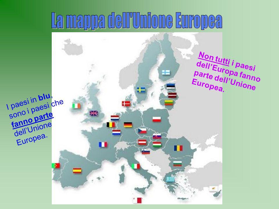Non tutti i paesi dell'Europa fanno parte dell'Unione Europea. I paesi in blu, sono i paesi che fanno parte dell'Unione Europea.