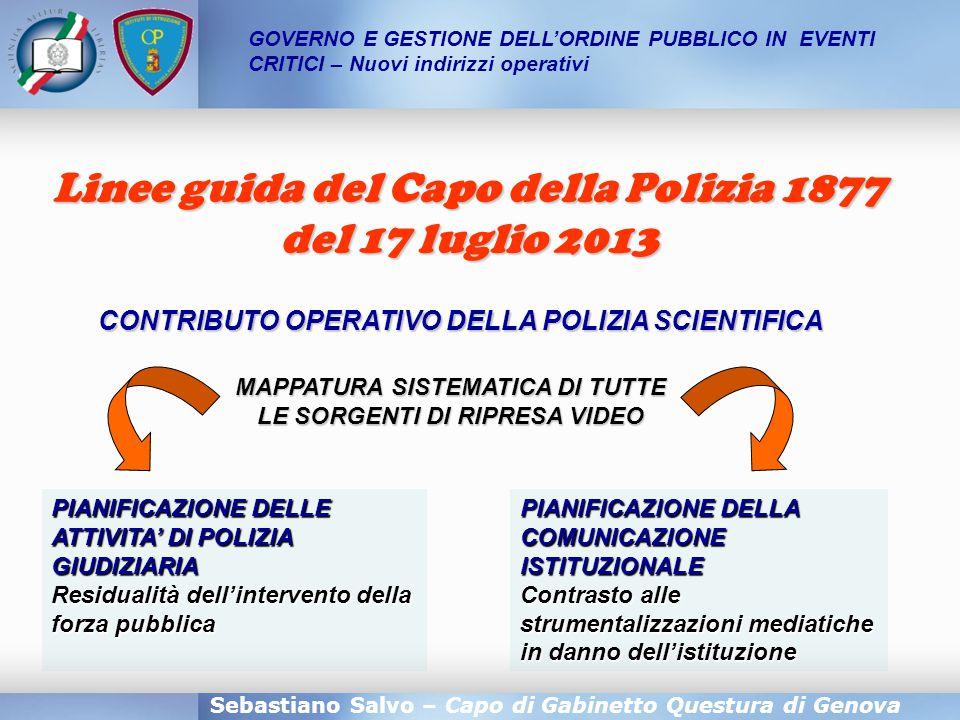 Sebastiano Salvo – Capo di Gabinetto Questura di Genova CONTRIBUTO OPERATIVO DELLA POLIZIA SCIENTIFICA GOVERNO E GESTIONE DELL'ORDINE PUBBLICO IN EVEN