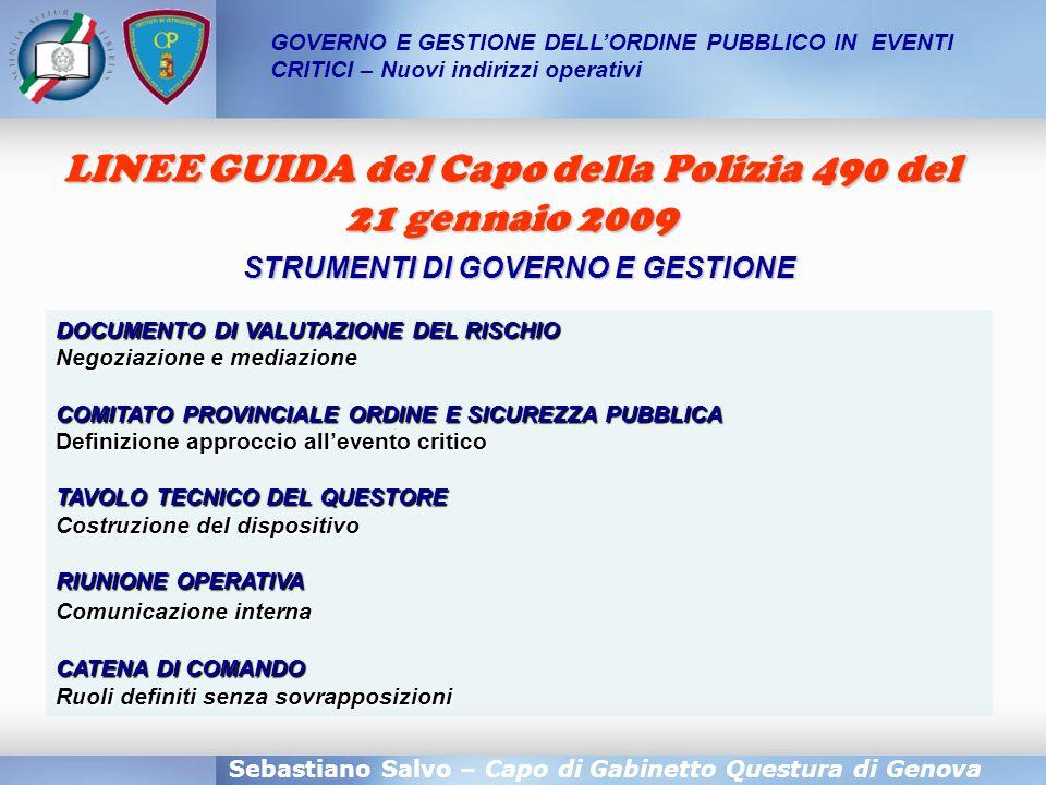STRUMENTI DI GOVERNO E GESTIONE Sebastiano Salvo – Capo di Gabinetto Questura di Genova DOCUMENTO DI VALUTAZIONE DEL RISCHIO Negoziazione e mediazione