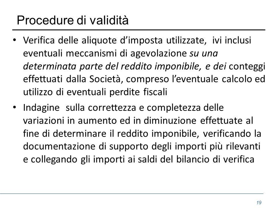 Procedure di validità Verifica delle aliquote d'imposta utilizzate, ivi inclusi eventuali meccanismi di agevolazione su una determinata parte del redd