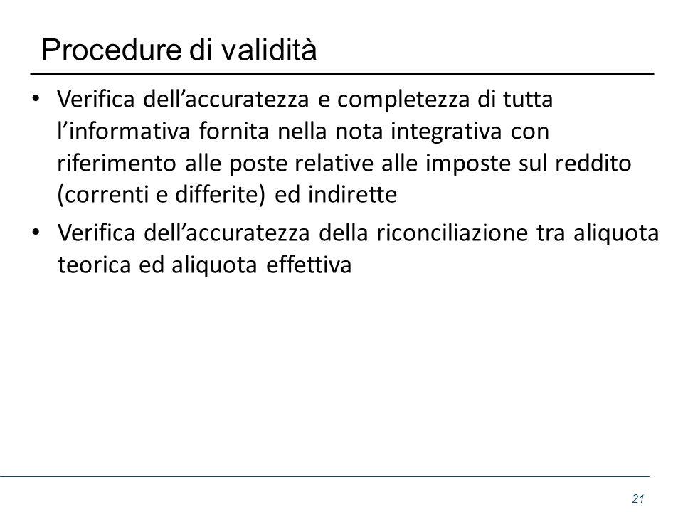 Procedure di validità Verifica dell'accuratezza e completezza di tutta l'informativa fornita nella nota integrativa con riferimento alle poste relativ