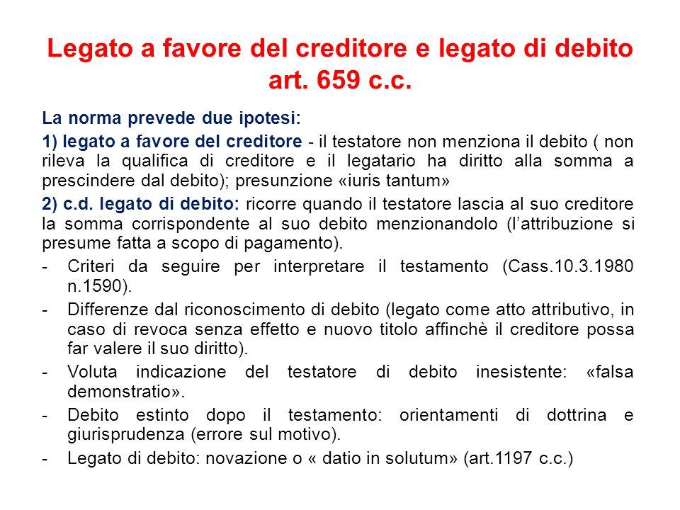 Legato a favore del creditore e legato di debito art.