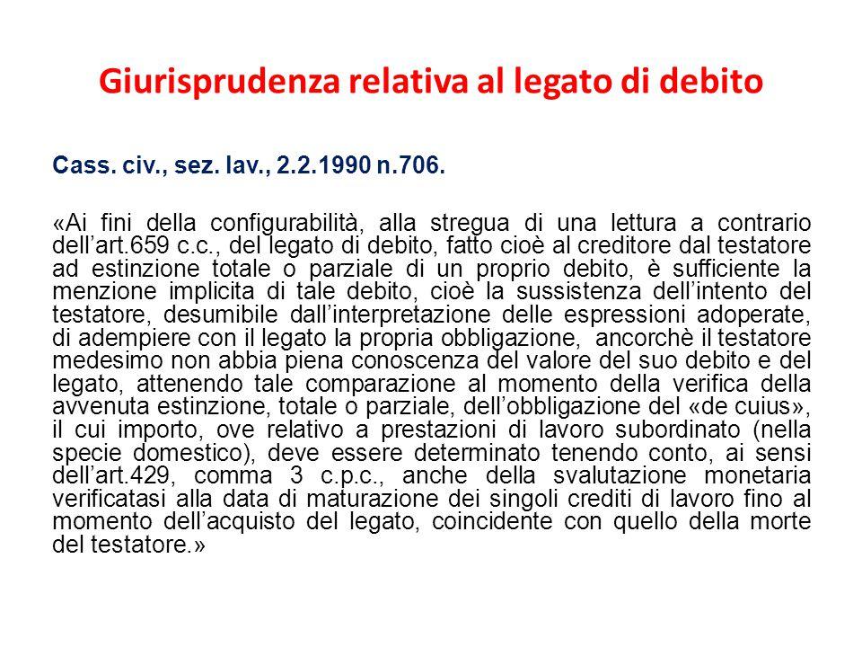 Giurisprudenza relativa al legato di debito Cass.civ., sez.