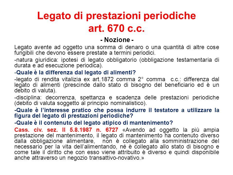Legato di prestazioni periodiche art.670 c.c.