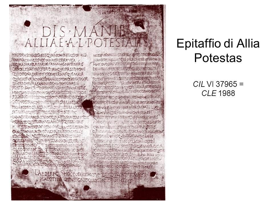 Epitaffio di Allia Potestas CIL VI 37965 = CLE 1988