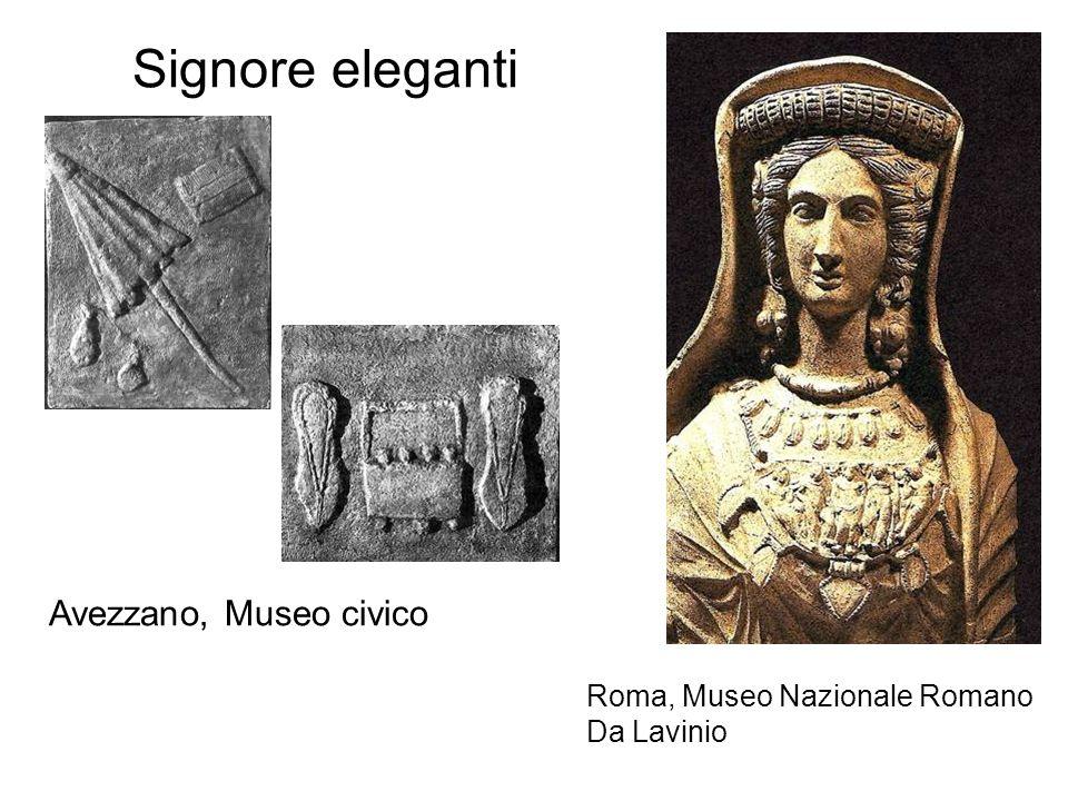 Signore eleganti Avezzano, Museo civico Roma, Museo Nazionale Romano Da Lavinio