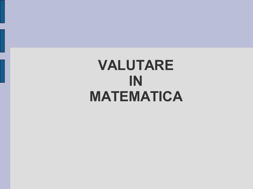 VALUTARE IN MATEMATICA
