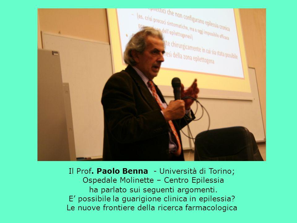 Il Prof. Paolo Benna - Università di Torino; Ospedale Molinette – Centro Epilessia ha parlato sui seguenti argomenti. E' possibile la guarigione clini