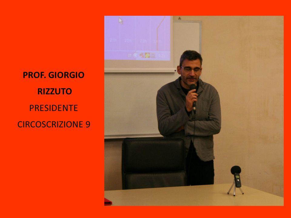 PROF. GIORGIO RIZZUTO PRESIDENTE CIRCOSCRIZIONE 9