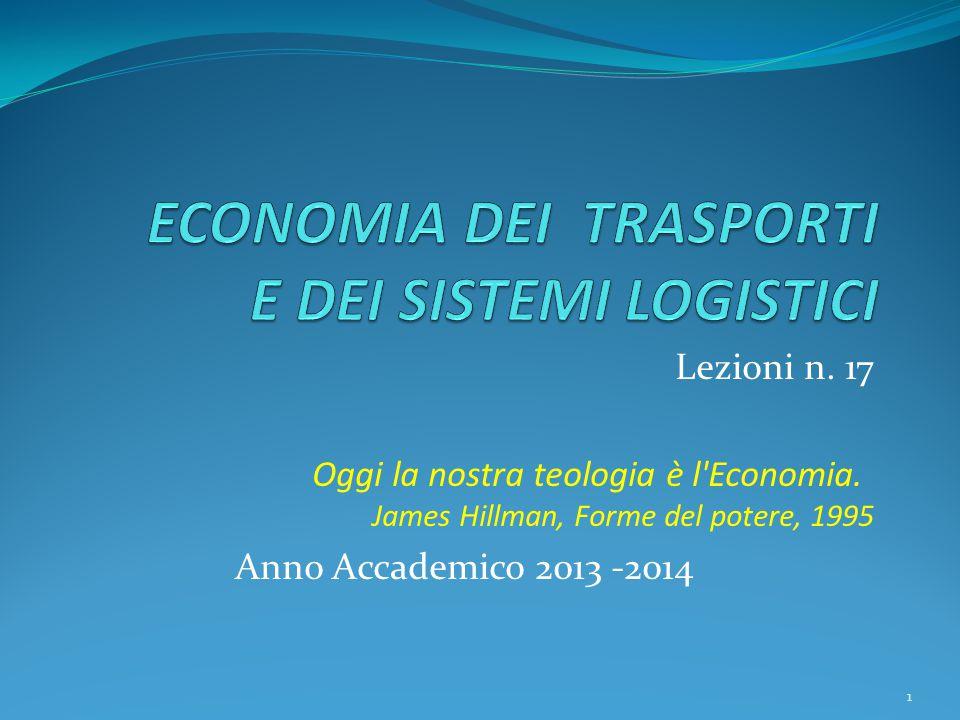 Lezioni n. 17 Oggi la nostra teologia è l Economia.