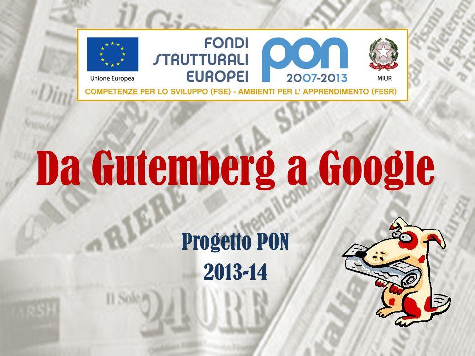 Progetto PON 2013-14 Da Gutemberg a Google