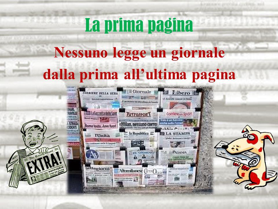 La prima pagina Nessuno legge un giornale dalla prima all'ultima pagina