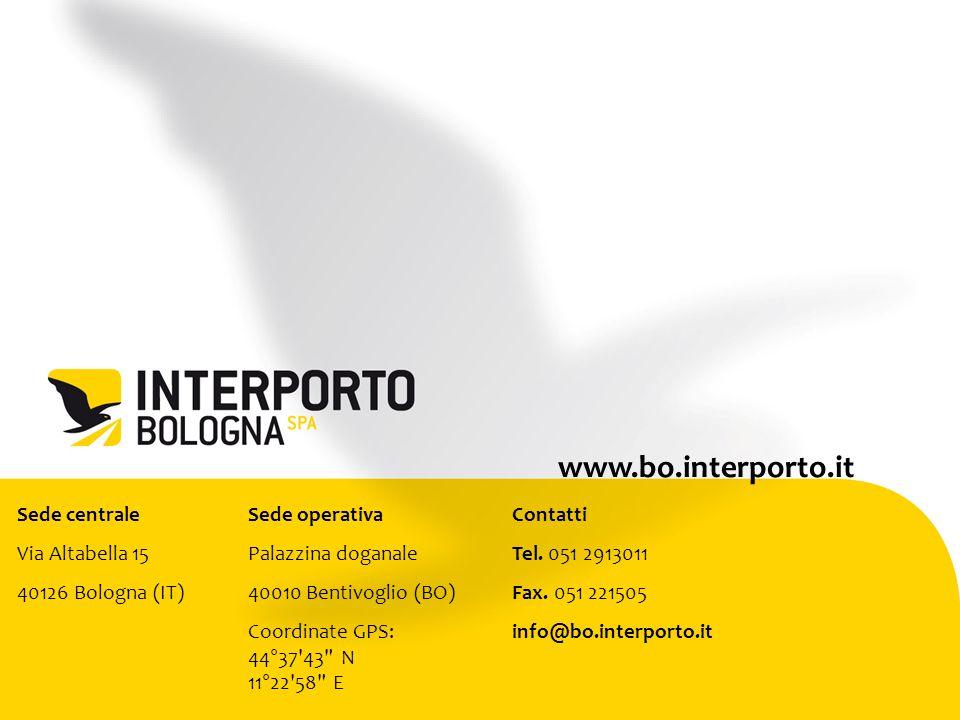 Sede centrale Via Altabella 15 40126 Bologna (IT) Sede operativa Palazzina doganale 40010 Bentivoglio (BO) Coordinate GPS: 44°37 43 N 11°22 58 E Contatti Tel.