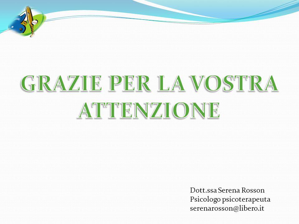 Dott.ssa Serena Rosson Psicologo psicoterapeuta serenarosson@libero.it