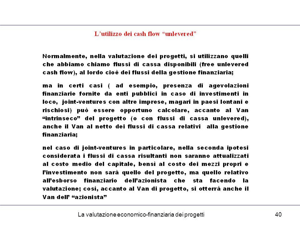 La valutazione economico-finanziaria dei progetti40