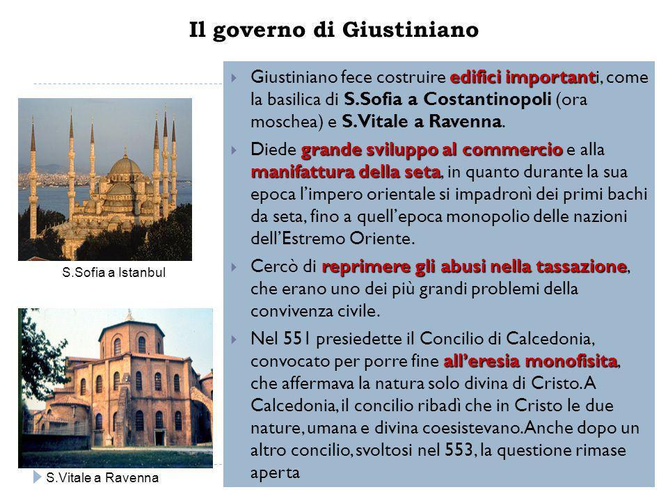Il governo di Giustiniano edifici important  Giustiniano fece costruire edifici importanti, come la basilica di S.Sofia a Costantinopoli (ora moschea