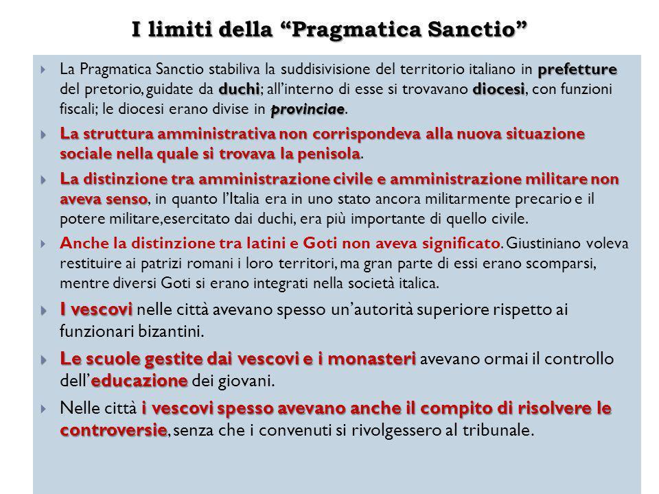 """I limiti della """"Pragmatica Sanctio"""" prefetture duchidiocesi provinciae  La Pragmatica Sanctio stabiliva la suddisivisione del territorio italiano in"""