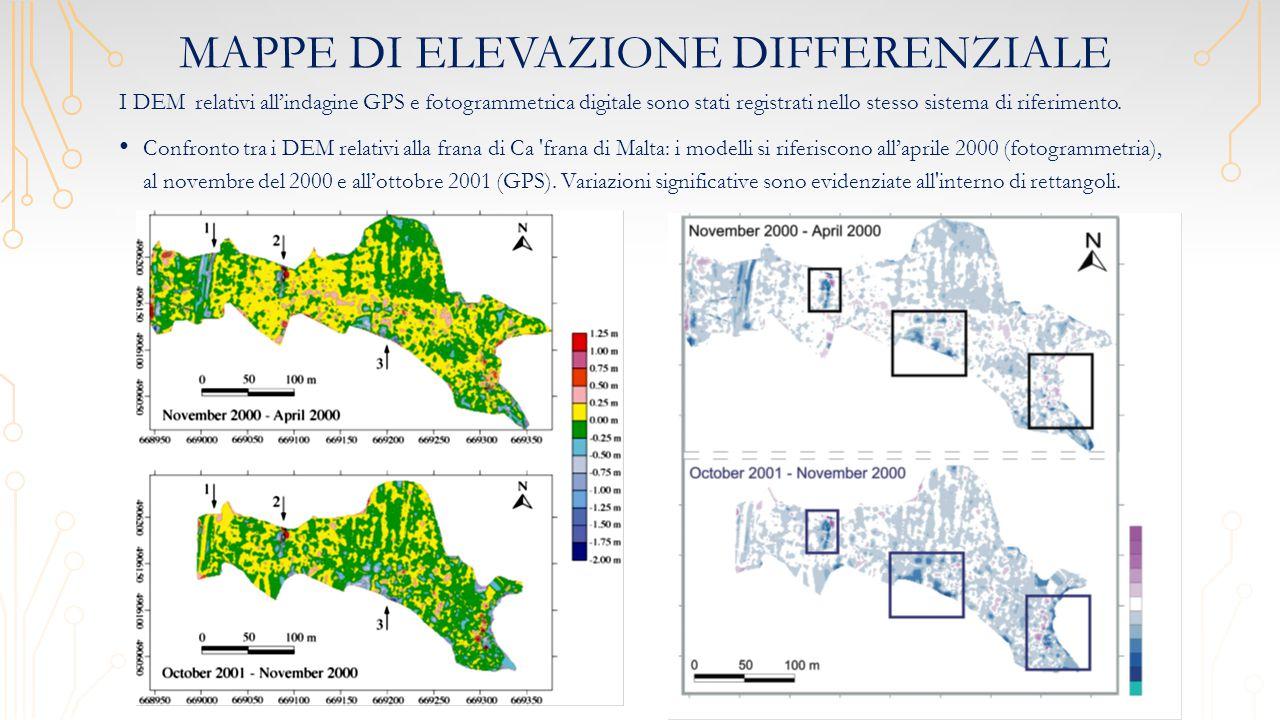 MAPPE DI ELEVAZIONE DIFFERENZIALE I DEM relativi all'indagine GPS e fotogrammetrica digitale sono stati registrati nello stesso sistema di riferimento.