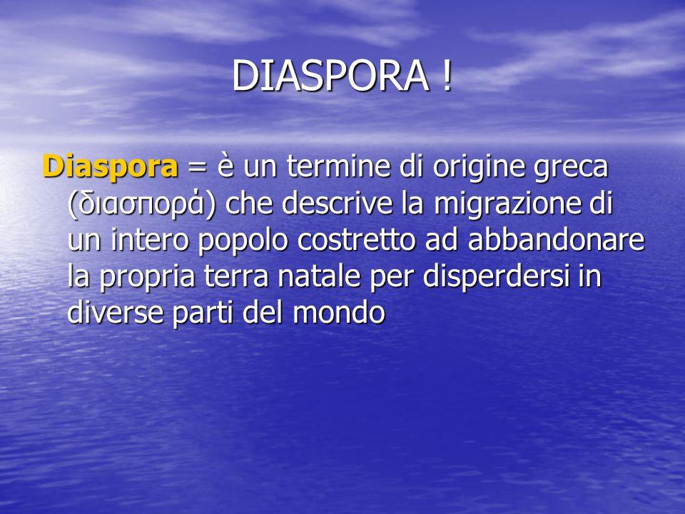 DIASPORA .