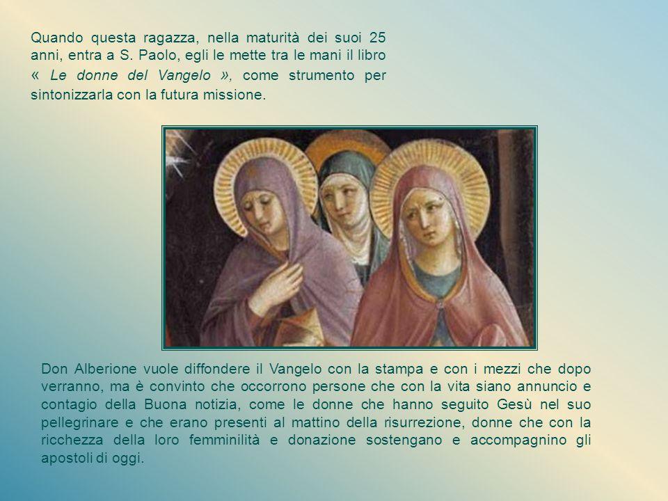 Una nuova famiglia Forse fin dall'incontro in libreria con Orsola, don Alberione aveva sentito, sotto la spinta dello Spirito Santo, che era giunto il
