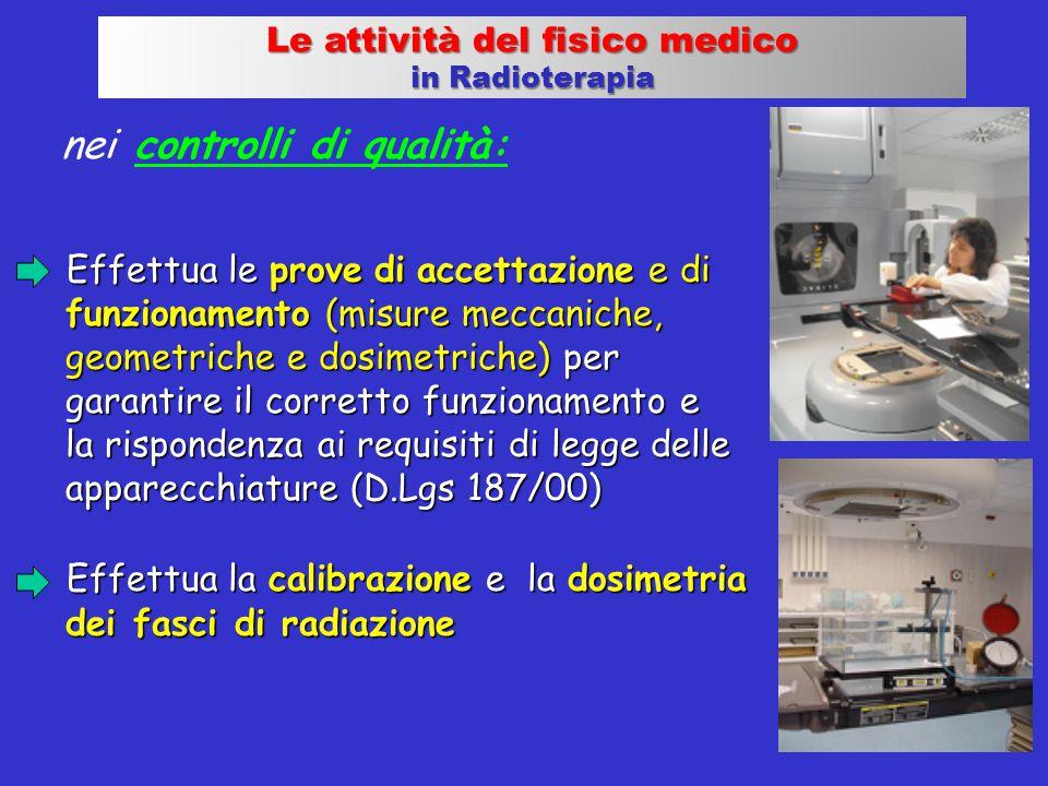 nei controlli di qualità: Effettua le prove di accettazione e di Effettua le prove di accettazione e di funzionamento (misure meccaniche, geometriche