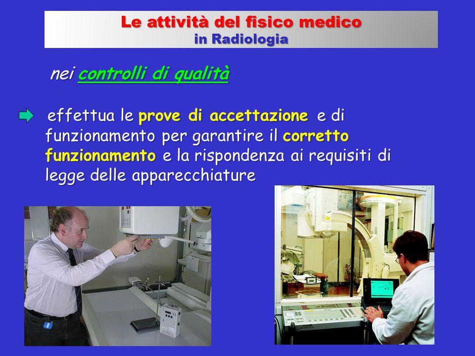 nei controlli di qualità nei controlli di qualità effettua le prove di accettazione e di funzionamento per garantire il corretto funzionamento e la ri