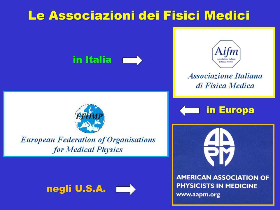 Le Associazioni dei Fisici Medici in Europa negli U.S.A. in Italia
