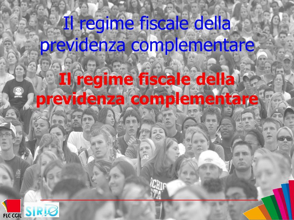 Il regime fiscale della previdenza complementare
