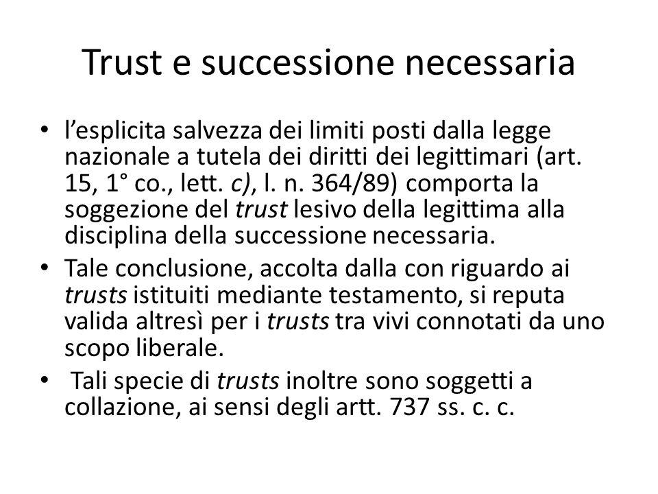 Trust e successione necessaria l'esplicita salvezza dei limiti posti dalla legge nazionale a tutela dei diritti dei legittimari (art.
