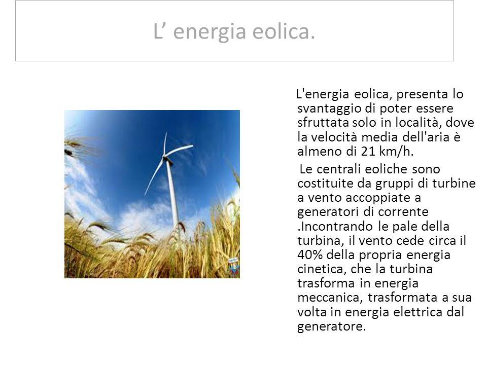 I principali componenti di un impianto fotovoltaico connesso alla rete sono: Campo fotovoltaico, deputato a raccogliere energia mediante moduli fotovo